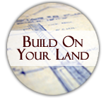 Build On Your Land